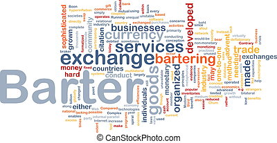 Barter background concept - Background concept wordcloud...