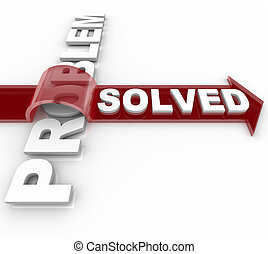 Problem Solved - Successful Solution to Issue - A problem is...