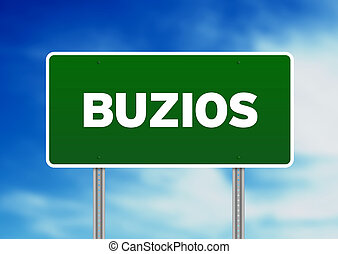 Green Road Sign - Buzios - Green Buzios, Brazil highway sign...