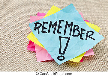 remember on sticky note - reminder concept - remember word...