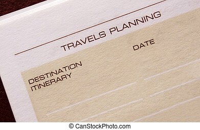 Travels planning - Closeup of the travels planning page of...