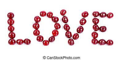 Cherry love - Love written of fresh cherries on white...