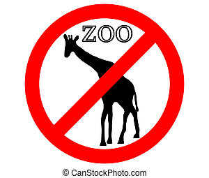 Giraffe in zoo prohibited