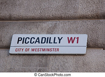 Piccadilly street sign - Piccadilly street sign,...