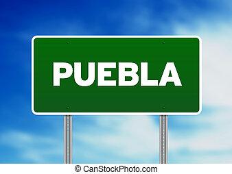 Green Road Sign - Puebla, Mexico - Green Puebla, Mexico...