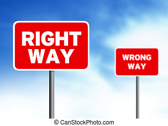 Right way Wrong way street signs - Red right way and wrong...