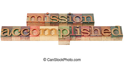 mission accomplished - isolated text in vintage wood...