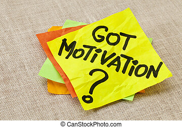 Got motivation question - Motivational concept - got...