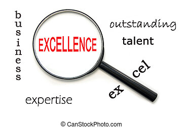 Excellence - Magnifying glass focusing on the word...