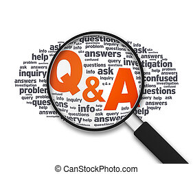Magnifying Glass - Q&A - Magnified illustration with the...