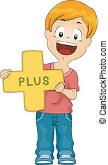 Plus Sign - Illustration of a Kid Holding a Plus Sign