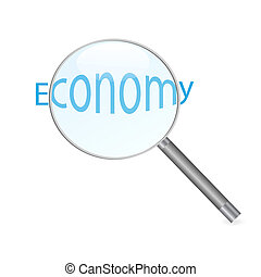 """Image of a magnifying glass focusing on the word """"Economy"""" isolated on a white background."""