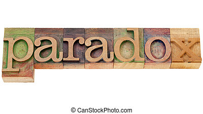 paradox word in letterpress type - paradox - isolated word...