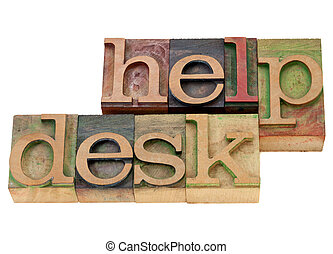 help desk in letterpress type