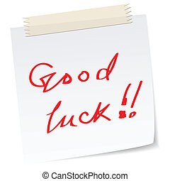 a good luck note - a note with \'good luck\' message,...