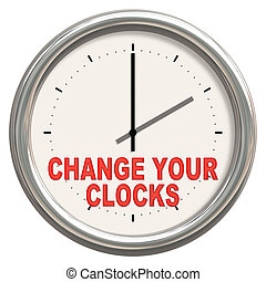 "change your clocks - An image of a nice clock with ""change..."