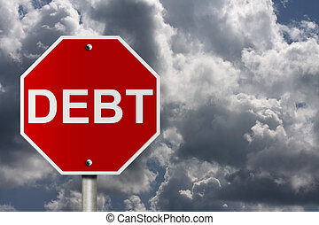 Stop getting into debt - An American road stop sign with sky...