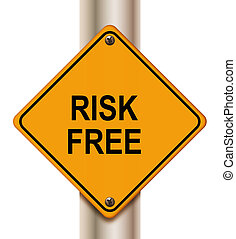 Risk free sign - Road sign risk free on white background