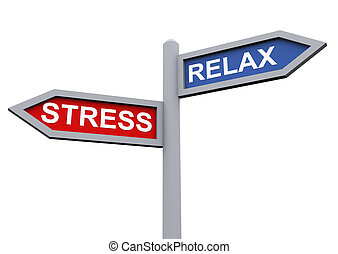Relax and stress - 3d sign of relax and stress