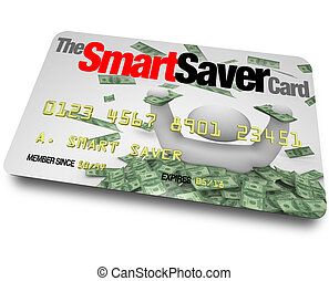 Credit Card - Smart Saver Discount Savings Pass - A credit...