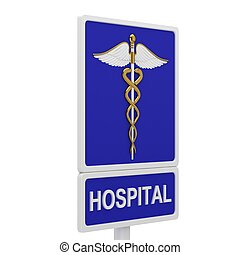 Hospital road sign with a picture caduceus on a white...