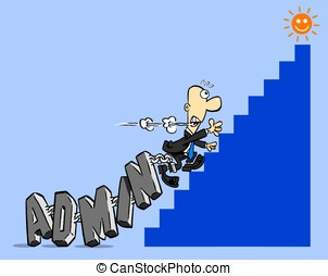 Admin - Cartoon man dragging heavy admin word up steep steps