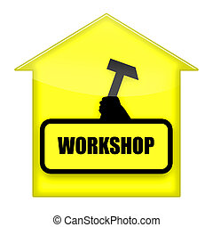 Workshop sign isolated over white background