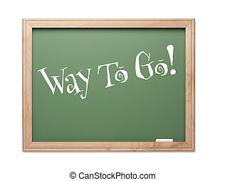 Way To Go! Green Chalk Board Kudos Series on a White...