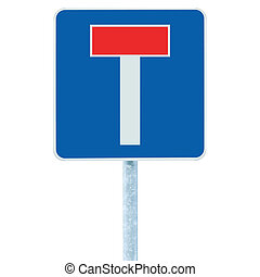 Dead end no through road traffic sign, isolated roadside T...