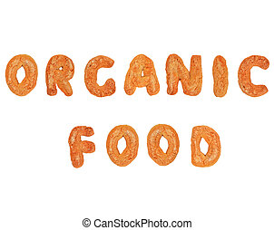 Organic food written with gingerbread biscuits cookies