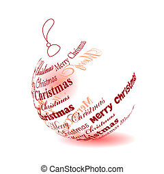 "Christmas ball made of ""Merry christmas"" phrase isolated"