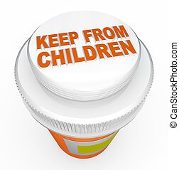 Keep From Children Medicine Child-Proof Bottle Cap Warning -...