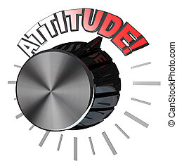 Attitude Volume Knob Turned to Highest Level to Succeed