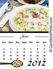Monthly Pasta Calendar 2012 - Monthly Pasta Calendar June