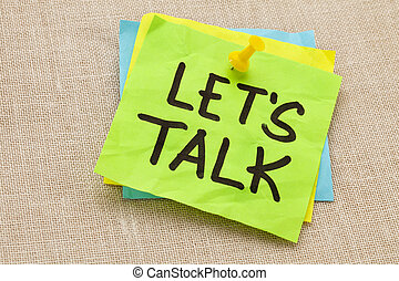 let us talk on sticky note - communication concept - let us...