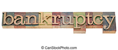 bankruptcy word in letterpress type - bankruptcy - isolated...