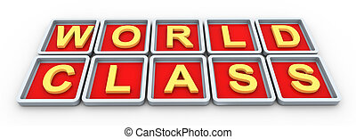 3d wordclass - 3d render of buzzword text 'world class'