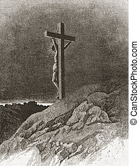 Crucifixion of Jesus Illustration source: Harpers Monthly...