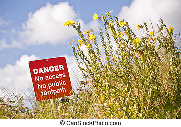 danger sign with prohibited access to a footpath