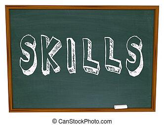 Skills Word on Chalkboard Learn New Things in School