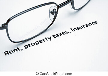 Rent, property taxes, insurance