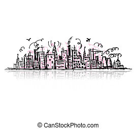 Industrial cityscape, sketch drawing for your design
