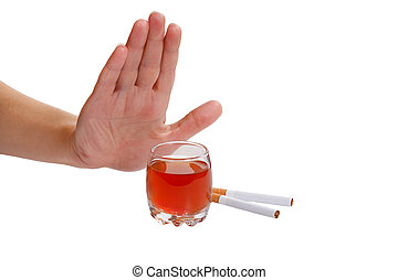 The hand rejects cigarette and alcohol. Stop smoking and...