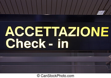 Check in - A check in sign at an airport