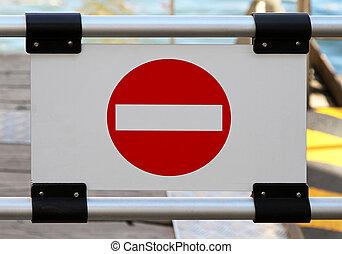 No entry prohibitory sign at closed ramp