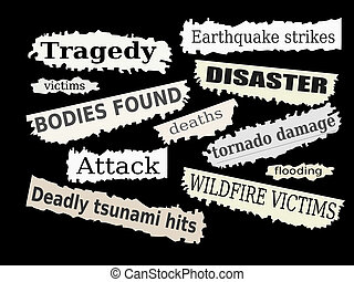 Disasters - Newspaper cuttings and headlines. Natural...