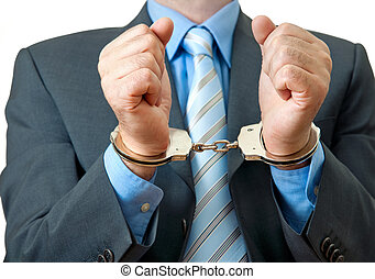 businessman under arrest - White collar criminal under...