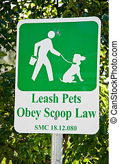 Leash pets sign - Leash pets, Obey scoop law sign