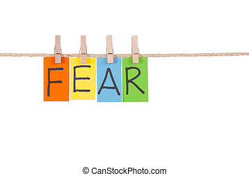 Fear, Wooden peg and colorful words series on rope