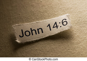 John 14:6 - Picture of a paper with John 14:6 written on it...